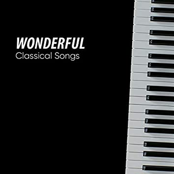 Wonderful Classical Songs