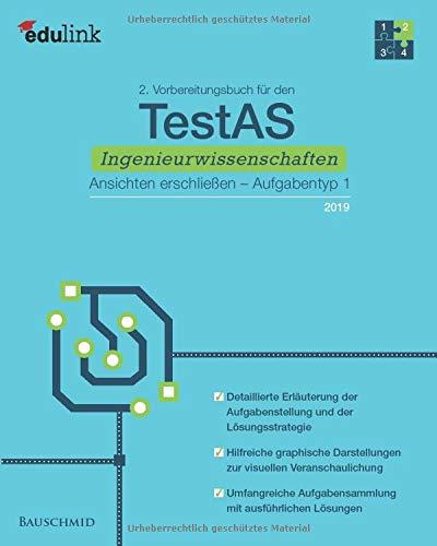2. Vorbereitungsbuch für den TestAS Ingenieurwissenschaften 2019: Ansichten erschließen, Aufgabentyp 1 (Vorbereitung für den TestAS Ingenieurwissenschaften 2019, Band 2)