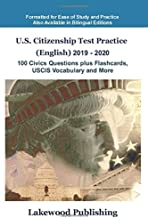 U.S. Citizenship Test Practice (English) 2019 - 2020: 100 Civics Questions, plus Flashcards, USCIS Vocabulary and More