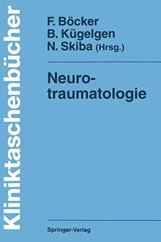 Neurotraumatologie (Kliniktaschenbücher) (German Edition)