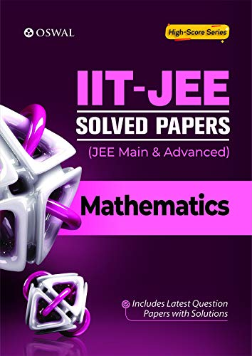 IIT-JEE Solved Papers (Main & Advanced) - Mathematics (English Edition)