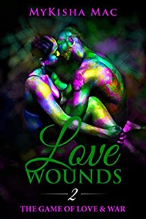 Love Wounds 2: The Game of Love & War