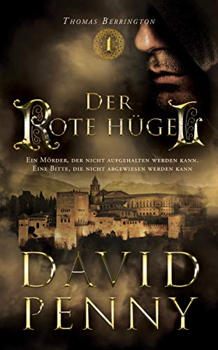 Der Rote Hügel (Thomas Berrington Historisches Roman 1)