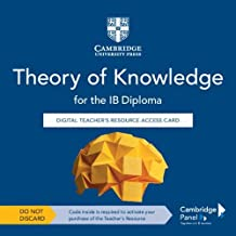 Theory of Knowledge for the IB Diploma Digital Teacher's Resource Access Card