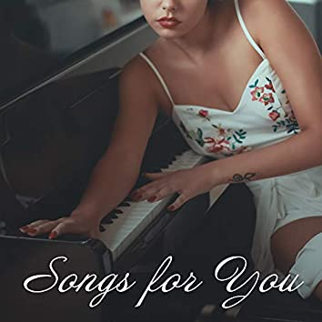 Songs for You: Piano Music with Dedication for Lovers