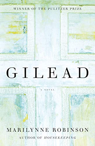 Gilead (Oprah's Book Club): A Novel