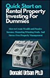 Real Estate Investing Books! -  Quick Start on Rental Property Investing For Dummies: How to Create Wealth and Passive Income, Financing Winning Deals, And Stress-Free Property Management
