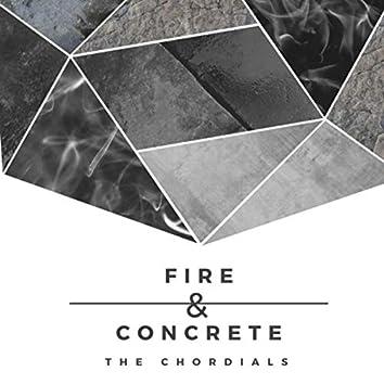 Fire & Concrete