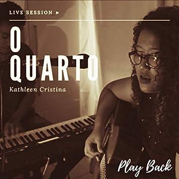 O Quarto (Playback)