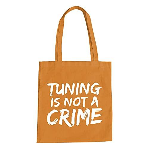 Tuning Is Not A Crime Baumwolltasche   Motorrad   Auto   Scooter   Roller   Quad Orange