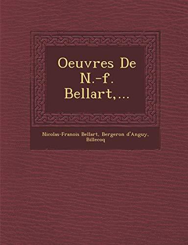 Oeuvres De N.-f. Bellart,...