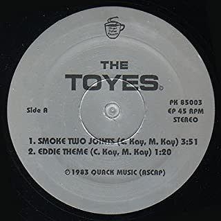 The Toyes - Smoke Two Joints