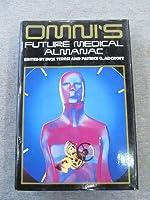 Omni's Future Medical Almanac 0070635056 Book Cover