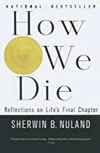 How We Die: Reflections on Life
