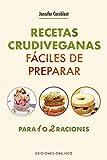 recetas crudiveganas fáciles de preparar (SALUD Y VIDA NATURAL)