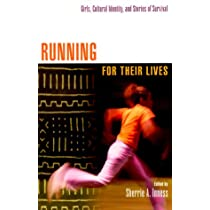 Running for Their Lives: Girls, Cultural Identity, and Stories of Survival