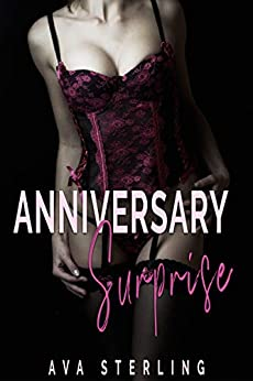 Anniversary Surprise: A Swingers Story by [Ava Sterling]