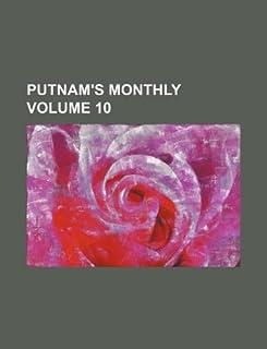 Putnam's Monthly Volume 10