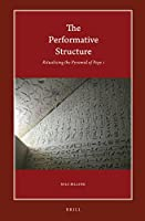 The Performative Structure: Ritualizing the Pyramid of Pepy I (Harvard Egyptological Studies)