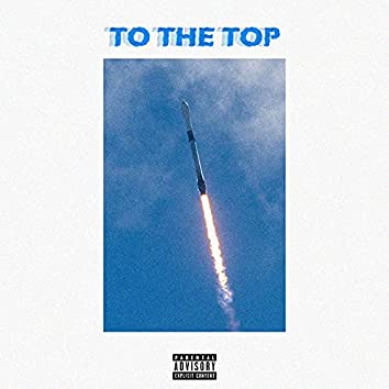 To The Top (feat. OneTake)