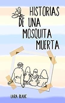 Historias de una Mosquita Muerta PDF EPUB Gratis descargar completo