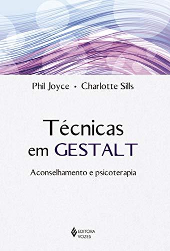 Técnicas em Gestalt: Aconselhamento e psicoterapia
