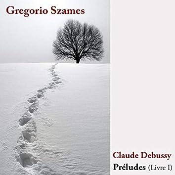 Claude Debusy, Preludios Livre I