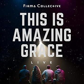 This Is Amazing Grace (Live) [feat. Matthew Scott]