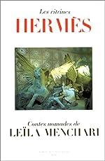 Les Vitrines Hermès - Contes nomades de Leïla Menchari de Leïla Menchari