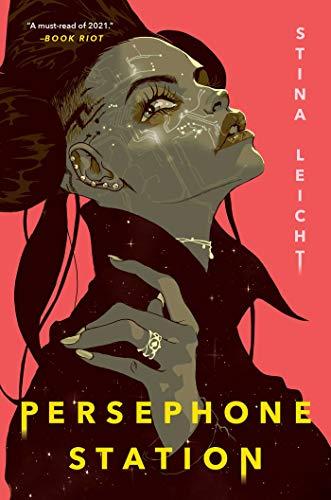 Persephone Station by [Stina Leicht]