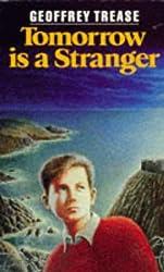 Tomorrow is a Stranger by Geoffrey Trease