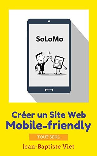 professionnel comparateur SoLoMo: créez votre propre site Web adapté aux mobiles choix