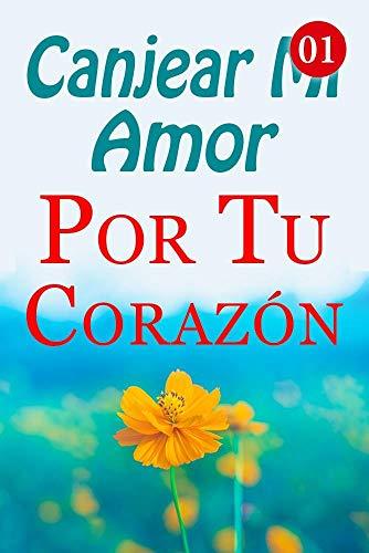 Canjear Mi Amor Por Tu Corazón de Mano Book