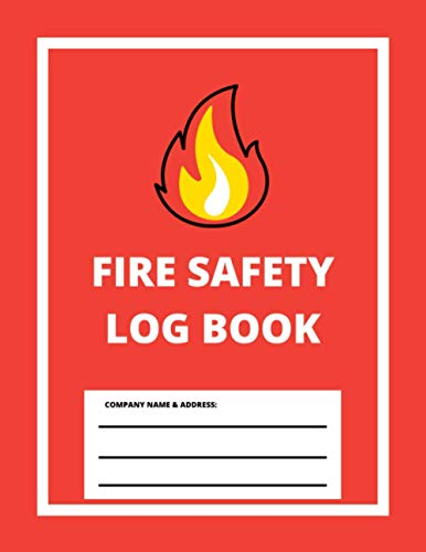 Fire Safety Log Book: A4 Red Cover | Fire Alarm Testing Log Book |Fire Inspection And Testing Log | Health And Safety Compliance Record Book | Fire ... Log Book, For Landlords, Business and Schools