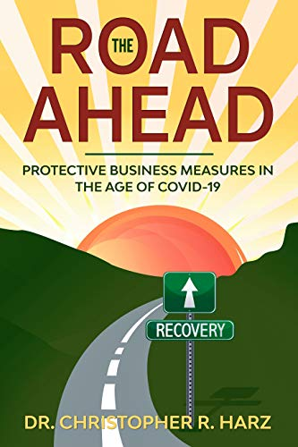 The Road Ahead: Protective Business Measures in the Age of COVID-19 (English Edition)