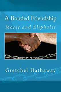 A Bonded Friendship (Lexingford Peace and Freedom Series) (Volume 3)