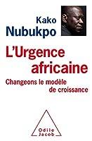 L'urgence africaine: changeons le modele de croissance