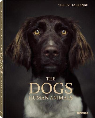 The Dogs: Human Animals (Photography)