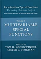 Encyclopedia of Special Functions: The Askey-Bateman Project (Encyclopedia of Special Functions: The Askey-Bateman Project 3 Hardback Books)