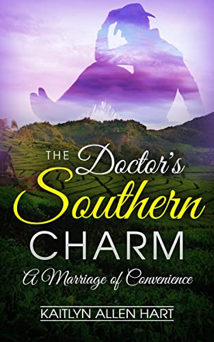 The Doctor's Southern Charm: A Marriage of Convenience (English Edition)