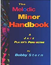The Melodic Minor Handbook: A Jazz Player's Perspective (Jamey Aebersold Jazz)