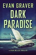 Dark Paradise: A Ryan Weller Thriller