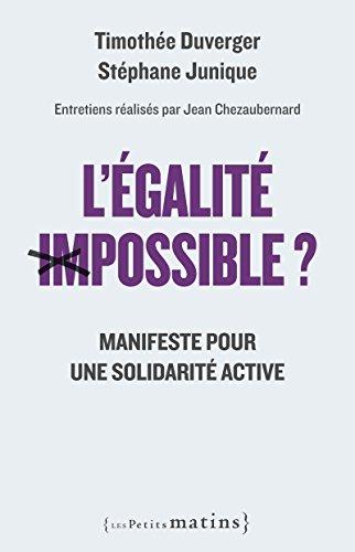 L'Egalité impossible ? - Manifeste pour une solidarité active (Essais)