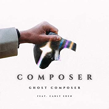 Composer (feat. Carly Eden)