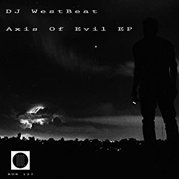 Axis Of Evil EP