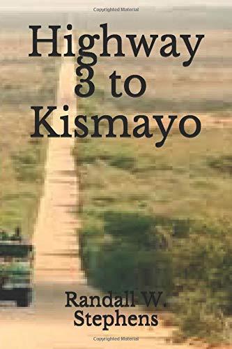 Highway 3 to Kismayo (The Kenyan Sanction)