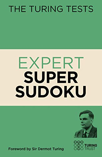 The Turing Tests Expert Super Sudoku (The Turing Tests, 10)