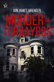 Murder in Torbaydos by [Ian James Krender]