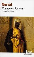 Voyage En Orient (Folio (Gallimard))