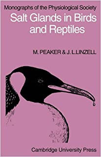 Salt Glands in Birds and Reptiles (Monographs of the Physiological Society) by M. Peaker J. L. Linzell(2009-06-11)